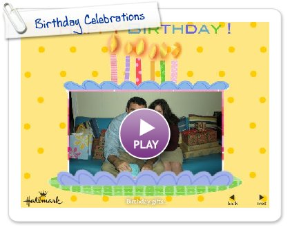 Click to play this Smilebox slideshow: Birthday Celebrations