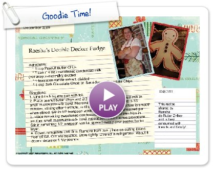 Click to play this Smilebox recipe: Goodie Time!