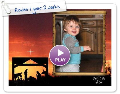 Click to play this Smilebox slideshow: Rowan 1 year 2 weeks