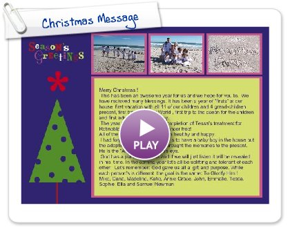 Click to play this Smilebox newsletter: Christmas Message