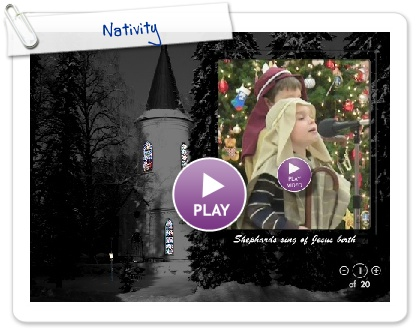 Click to play this Smilebox slideshow: Nativity