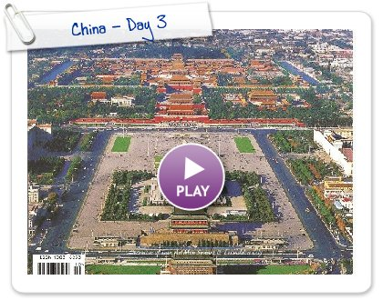 Click to play this Smilebox slideshow: China - Day 3
