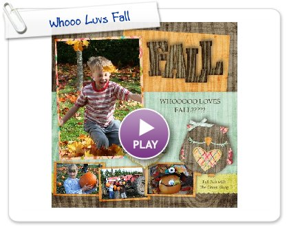 Click to play this Smilebox scrapbook: Whooo Luvs Fall