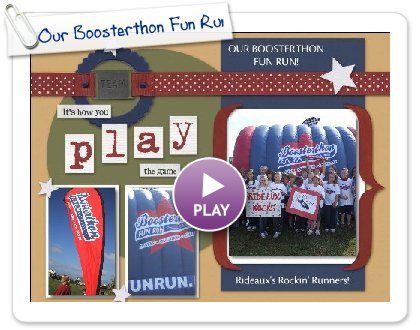 Click to play this Smilebox scrapbook: Our Boosterthon Fun Run!