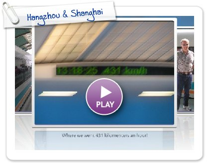 Click to play this Smilebox slideshow: Hangzhou & Shanghai