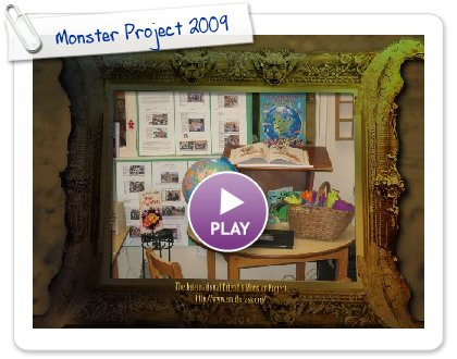 Click to play this Smilebox slideshow: Monster Project 2009