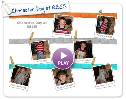 Click to play this Smilebox postcard: Character Day at RBES