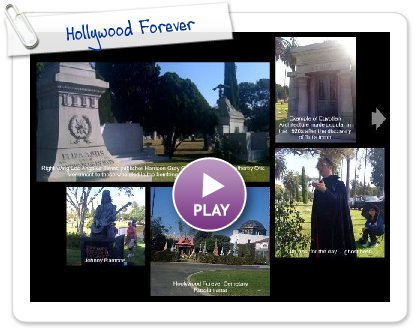 Click to play this Smilebox postcard: Hollywood Forever