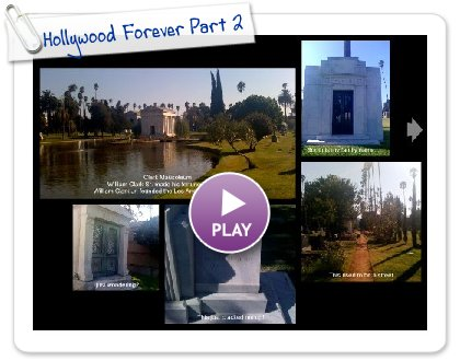 Click to play this Smilebox postcard: Hollywood Forever Part 2