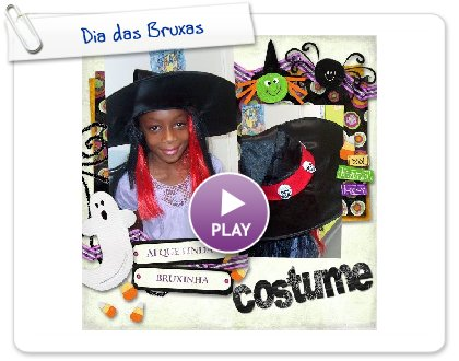 Click to play this Smilebox scrapbook: Dia das Bruxas