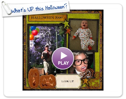 Click to play this Smilebox scrap pages: What's UP this Halloween?