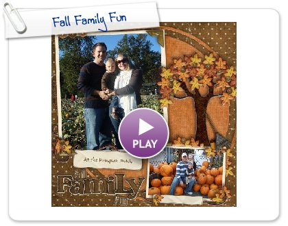 Click to play this Smilebox scrapbook: Ostrovsky Fall Family Fun