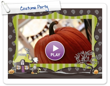 Click to play this Smilebox slideshow: Costume Party