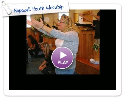 Click to play this Smilebox slideshow: Hopewell Youth Worship