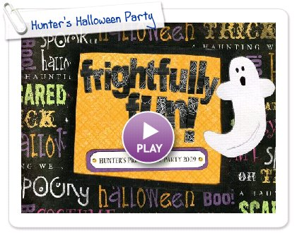Click to play this Smilebox slideshow: Hunter's Halloween Party