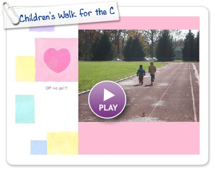 Click to play this Smilebox slideshow: Children's Walk for the Cur