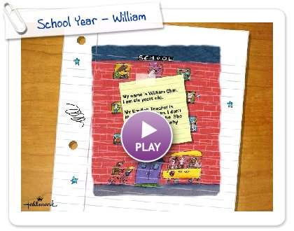 Click to play this Smilebox photobook: School Year - William