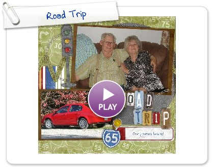 Click to play this Smilebox scrapbook: Road Trip