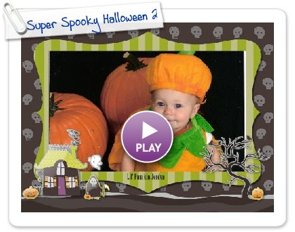 Click to play this Smilebox slideshow: Super Spooky Halloween 2009