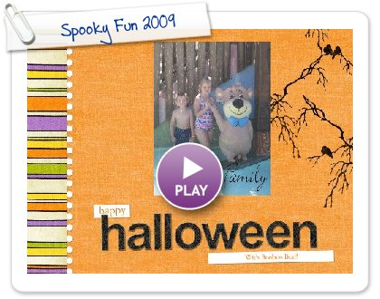Click to play this Smilebox slideshow: Spooky Fun 2009