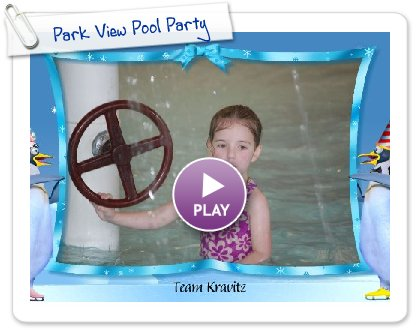 Click to play this Smilebox slideshow: Park View Pool Party
