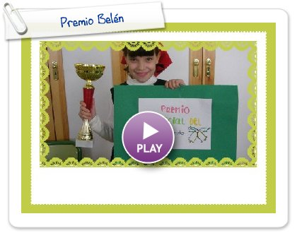 Click to play this Smilebox greeting: Premio Belén