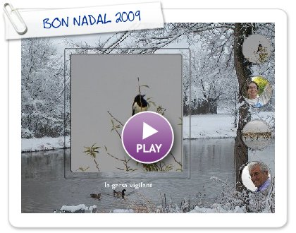 Click to play this Smilebox greeting: BON NADAL 2009