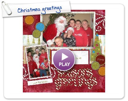 Click to play this Smilebox scrapbook: Christmas greetings