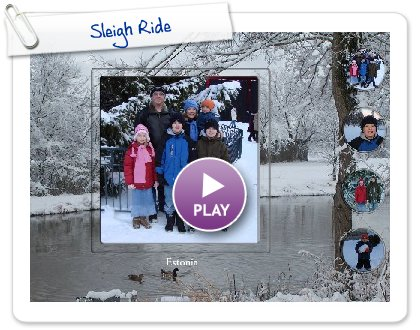 Click to play this Smilebox greeting: Sleigh Ride