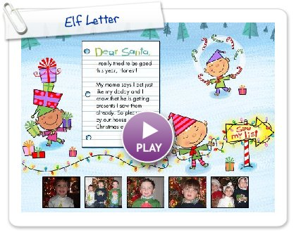 Click to play this Smilebox greeting: Elf Letter