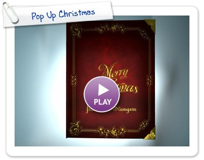 Click to play this Smilebox greeting: Pop Up Christmas