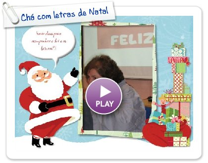 Click to play this Smilebox slideshow: Chá com letras de Natal