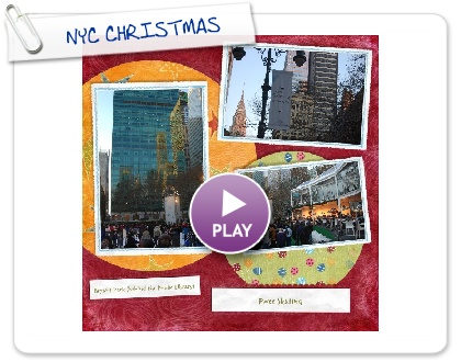Click to play this Smilebox scrapbook: NYC CHRISTMAS
