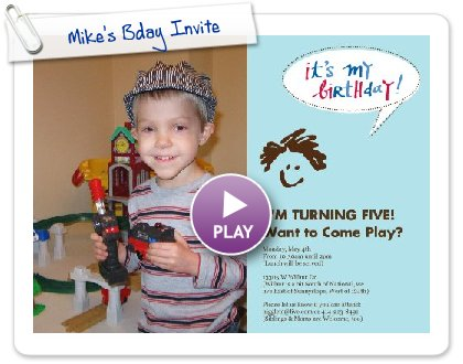 Click to play this Smilebox invite: Mike's Bday Invite
