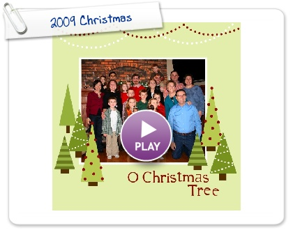 Click to play this Smilebox scrapbook: 2009 Christmas