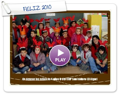 Click to play this Smilebox greeting: FELIZ 2010