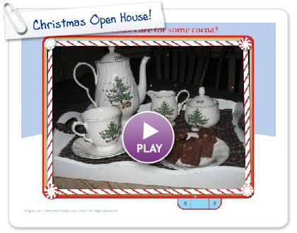 Click to play this Smilebox slideshow: Christmas Open House!
