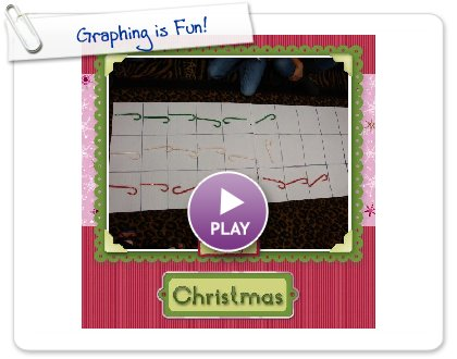 Click to play this Smilebox scrapbook: Graphing is Fun!