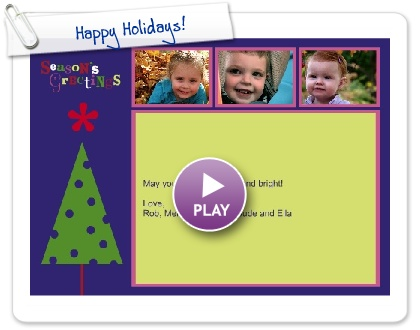 Click to play this Smilebox newsletter: Happy Holidays!
