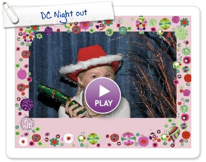 Click to play this Smilebox greeting: DC Night out