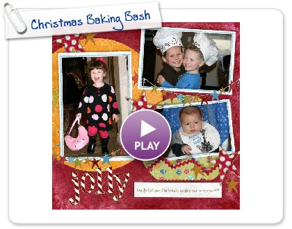 Click to play this Smilebox scrapbook: Christmas Baking Bash