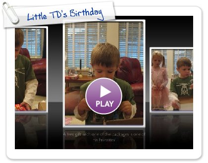 Click to play this Smilebox slideshow: Little TD's Birthday