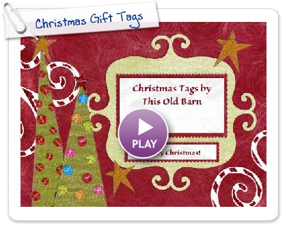 Click to play this Smilebox slideshow: Christmas Gift Tags
