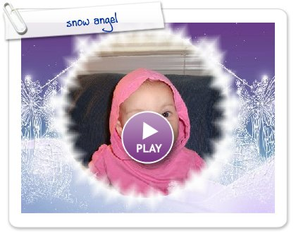 Click to play this Smilebox slideshow: snow angel