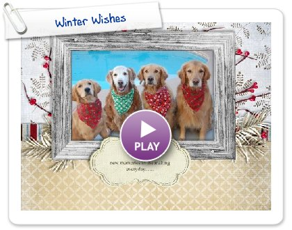 Click to play this Smilebox slideshow: Winter Wishes