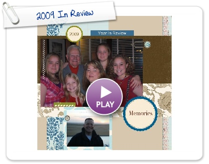 Click to play this Smilebox scrapbook: 2009 In Review