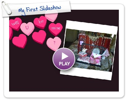 Click to play this Smilebox greeting: My First Slideshow