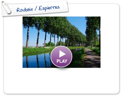 Click to play this Smilebox slideshow: Roubaix / Espierres