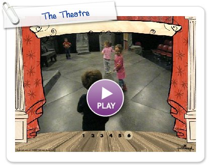 Click to play this Smilebox slideshow: The Theatre