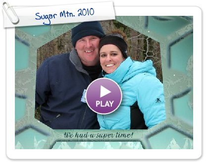 Click to play this Smilebox slideshow: Sugar Mtn. 2010